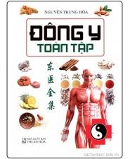 sách đông y toàn tập - Nguyễn Trung Hòa