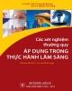 Các xét nghiệm thường quy áp dụng trong thực hành lâm sàng