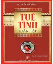 sách Tuệ Tĩnh Toàn Tập - Nguyễn Bá Tĩnh