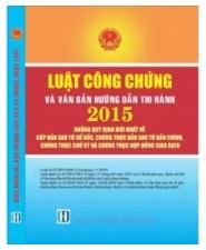 Sách Luật công chứng và văn bản hướng dẫn thi hành 2015